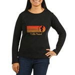 Malibu Messiah Women's Long Sleeve Dark T-Shirt