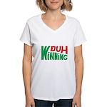Duh Winning Women's V-Neck T-Shirt
