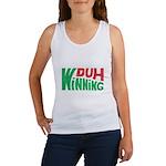 Duh Winning Women's Tank Top