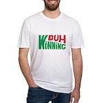 Duh Winning Fitted T-Shirt