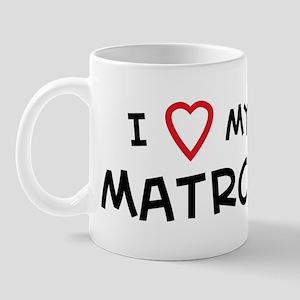 I Love Matron Mug
