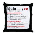 Bi-Winning Definition Throw Pillow
