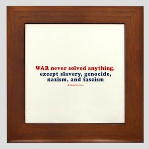 War never solved anything - Framed Tile