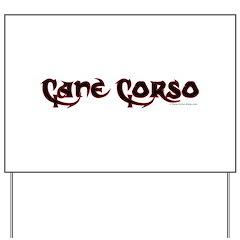 Cane Corso Yard Sign