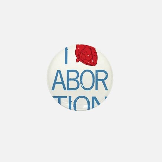 I Heart Abortion Mini Button