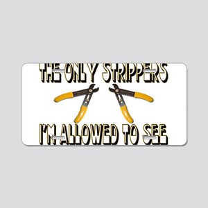 Only Strippers Aluminum License Plate