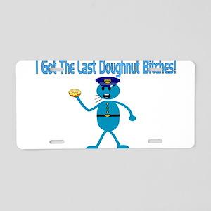 Last Doughnut Aluminum License Plate