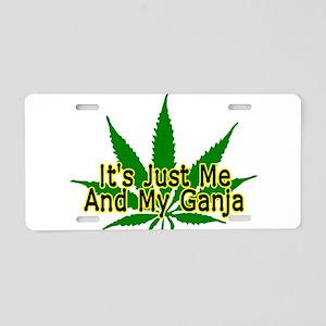 Me And My Ganja Aluminum License Plate