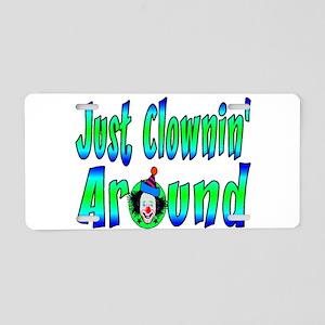 Clownin Around Aluminum License Plate