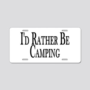 Rather Be Camping Aluminum License Plate