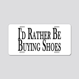 Rather Buy Shoes Aluminum License Plate