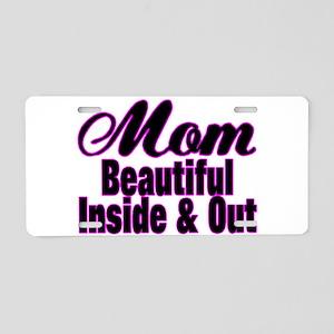 Mom Is Beautiful Aluminum License Plate