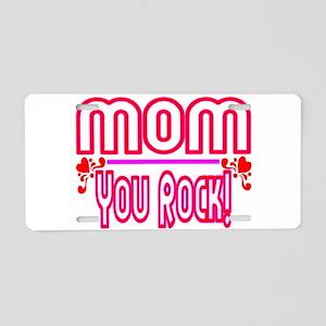 Mom You Rock Aluminum License Plate