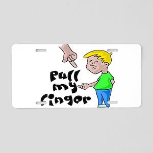 Pull My Finger Aluminum License Plate