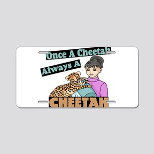 Once A Cheetah Aluminum License Plate