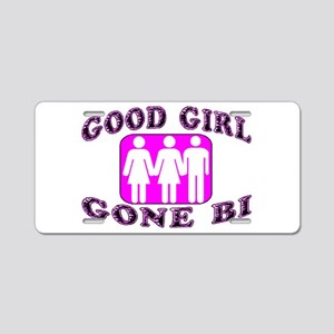 Good Girl Gone Bi Aluminum License Plate