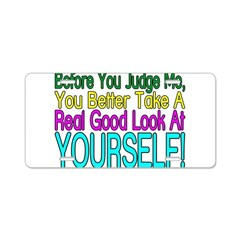 Look At Yourself Aluminum License Plate