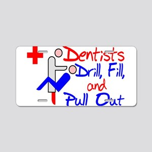 Dentists Drill Aluminum License Plate