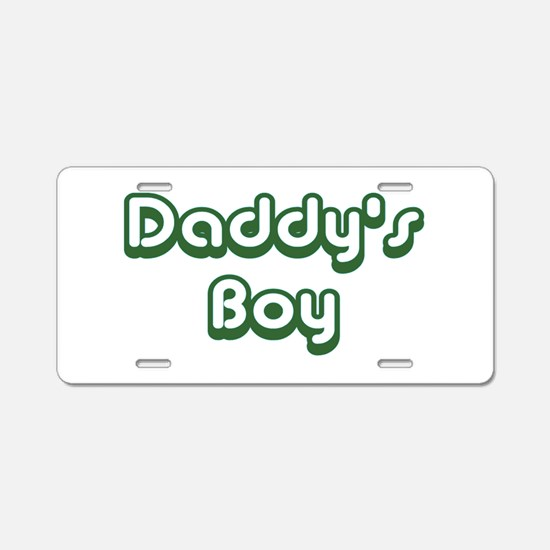 Daddy's Boy Aluminum License Plate