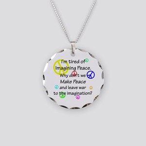 Make Peace/Imagine War Necklace Circle Charm