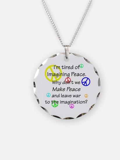 Make Peace/Imagine War Necklace Circle Charm