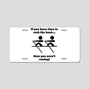 Rock The Boat Aluminum License Plate