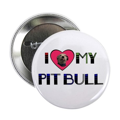 "I LOVE MY PIT BULL 2.25"" Button (100 pack)"