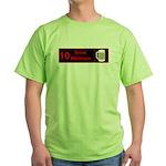 10 drink minimum Green T-Shirt