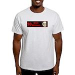 10 drink minimum Light T-Shirt