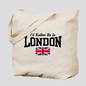 I'd Rather Be In London Tote Bag