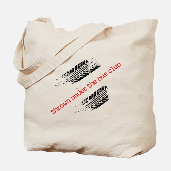 Thrown Under the Bus Club Tote Bag