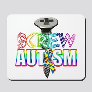 Screw Autism Mousepad