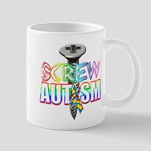 Screw Autism Mug