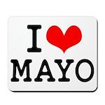 I Love Mayo Mousepad