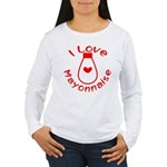 I Love Mayonnaise Women's Long Sleeve T-Shirt