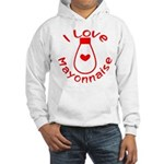 I Love Mayonnaise Hooded Sweatshirt