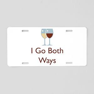 I Go Both Ways Aluminum License Plate