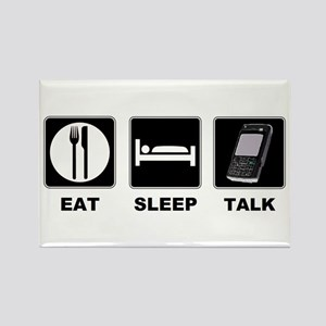 Eat Sleep Talk Rectangle Magnet