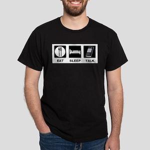 Eat Sleep Talk Dark T-Shirt