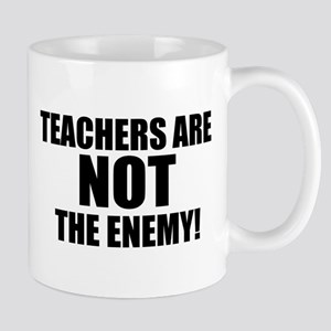 TEACHERS ARE NOT THE ENEMY! Mug