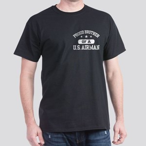 Proud Brother of a US Airman Dark T-Shirt