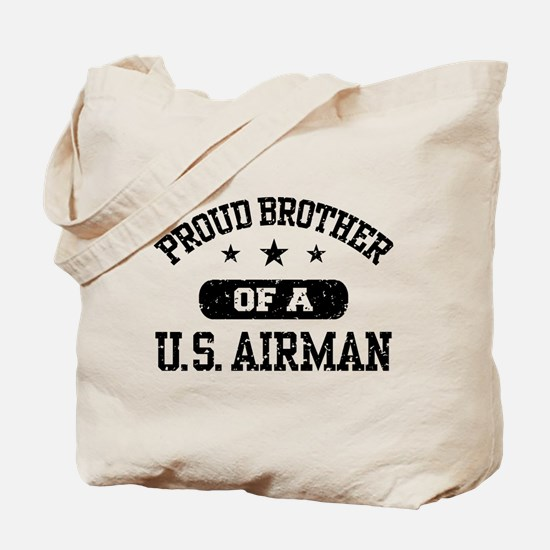 Proud Brother of a US Airman Tote Bag