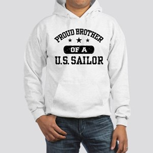 Proud Brother of a US Sailor Hooded Sweatshirt