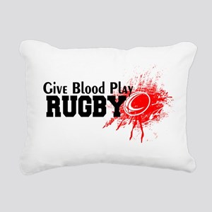 Give Blood Play Rugby Rectangular Canvas Pillow