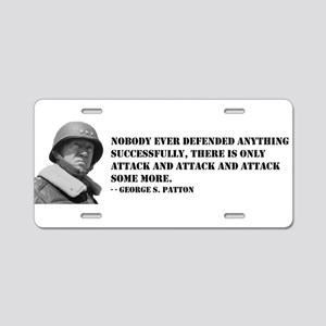 Patton Quote - Attack Aluminum License Plate