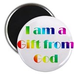 I Am a Gift from God Magnet