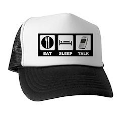 Eat Sleep Talk Trucker Hat