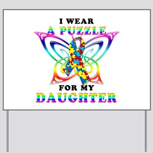 I Wear A Puzzle for my Daughter Yard Sign