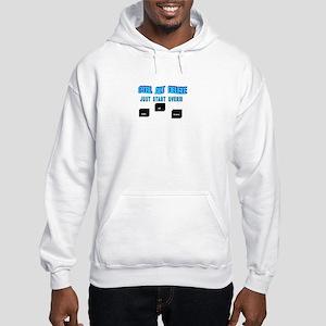 Ctrl Alt Delete, Just Start Over Hooded Sweatshirt