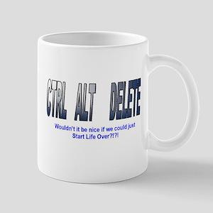 Ctrl Alt Delete Just Start Over Mug